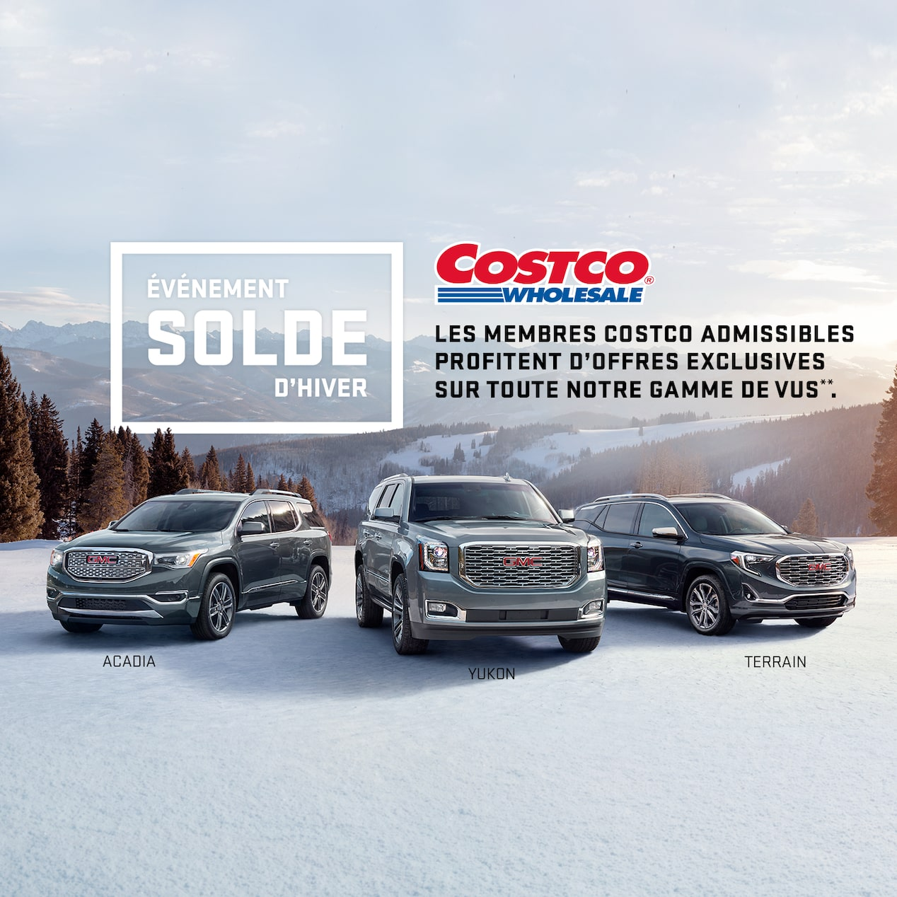 """DRIVE INTO THE NEW YEAR WITH A NEW GMC.  ELIGIBLE COSTCO MEMBERS RECEIVE EXCLUSIVE OFFERS ON OUR ENTIRE SUV LINEUP.**"
